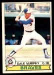 1979 O-Pee-Chee #15  Dale Murphy  Front Thumbnail