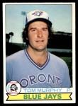 1979 O-Pee-Chee #308  Tom Murphy  Front Thumbnail