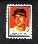 1962 Topps Stamps #7  Milt Pappas  Front Thumbnail