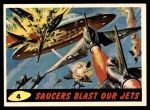 1962 Topps / Bubbles Inc Mars Attacks #4   Saucers Blast Our Jets Front Thumbnail