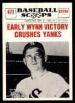 1961 Nu-Card Scoops #471   -   Early Wynn  Early Wynn Victory Crushes Yanks Front Thumbnail