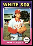 1975 Topps #137  Terry Forster  Front Thumbnail