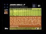2007 Topps #61  Jason Grilli  Back Thumbnail