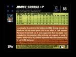 2007 Topps #88  Jimmy Gobble  Back Thumbnail