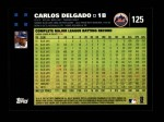 2007 Topps #125  Carlos Delgado  Back Thumbnail