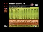 2007 Topps #197  Freddy Garcia  Back Thumbnail