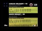 2007 Topps #328   -  Carlos Delgado / David Wright Classic Combo Back Thumbnail