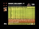 2007 Topps #336  Woody Williams  Back Thumbnail