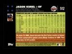 2007 Topps #512  Jason Kubel  Back Thumbnail