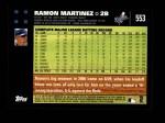 2007 Topps #553  Ramon Martinez  Back Thumbnail