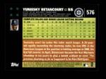 2007 Topps #576  Yuniesky Betancourt  Back Thumbnail