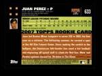 2007 Topps #633  Juan Perez  Back Thumbnail