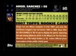 2007 Topps #645  Angel Sanchez  Back Thumbnail