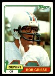 1981 Topps #482  Bob Griese  Front Thumbnail