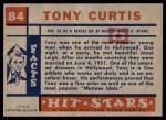 1957 Topps Hit Stars #84  Tony Curtis   Back Thumbnail