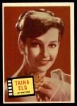 1957 Topps Hit Stars #70  Taina Elg   Front Thumbnail
