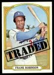 1972 Topps #754   -  Frank Robinson Traded Front Thumbnail