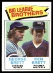 1977 Topps #631   -  Ken Brett / George Brett Big League Brothers Front Thumbnail