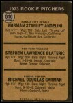 1973 Topps #616   -  Norm Angelini / Steve Blateric / Mike Garman Rookie Pitchers Back Thumbnail