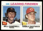 1977 Topps #8   -  Bill Campbell / Rawly Eastwick Leading Firemen Front Thumbnail