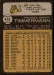 1973 Topps #413  Tom Timmermann  Back Thumbnail