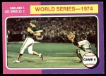 1975 Topps #464   -  Ken Holtzman / Steve Yeager 1974 World Series - Game #4 Front Thumbnail