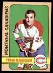 1972 Topps #140  Frank Mahovlich  Front Thumbnail