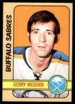 1972 Topps #16  Gerry Meehan  Front Thumbnail