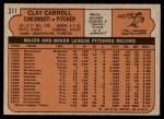 1972 Topps #311  Clay Carroll  Back Thumbnail