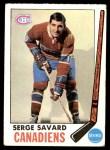 1969 Topps #4  Serge Savard  Front Thumbnail