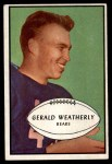 1953 Bowman #48  Gerald Weatherly  Front Thumbnail