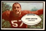 1953 Bowman #13  Jerry Groom  Front Thumbnail