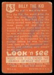 1952 Topps Look 'N See #63  Billy the Kid  Back Thumbnail