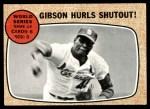 1968 Topps #154   -  Bob Gibson 1967 World Series - Game #4 - Gibson Hurls Shutout! Front Thumbnail