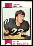 1973 Topps #191  Gerry Mullins  Front Thumbnail