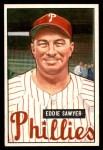 1951 Bowman #184  Eddie Sawyer  Front Thumbnail