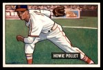 1951 Bowman #263  Howie Pollet  Front Thumbnail