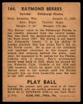 1940 Play Ball #164  Ray Berres  Back Thumbnail