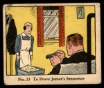 1931 Johnson Candy Dick Tracy R41 #23   To Prove Junior's Innocence Front Thumbnail