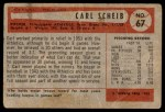 1954 Bowman #67 ERR1 Carl Scheib  Back Thumbnail