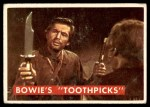1956 Topps Davy Crockett #53 GRN  Bowie's 'Toothpick'  Front Thumbnail