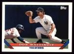 1993 Topps #32  Don Mattingly  Front Thumbnail