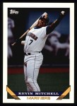 1993 Topps #217  Kevin Mitchell  Front Thumbnail