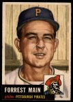 1953 Topps #198  Forrest Main  Front Thumbnail
