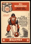 1959 Topps #555   -  Bill Mazeroski All-Star Back Thumbnail