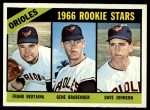 1966 Topps #579   -  Frank Bertaina / Gene Brabender / Davey Johnson Orioles Rookies Front Thumbnail