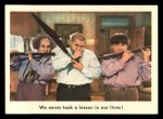 1959 Fleer Three Stooges #61   We Never Took Lesson in Our  Front Thumbnail