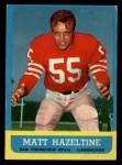 1963 Topps #142  Matt Hazeltine  Front Thumbnail