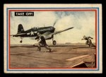 1953 Topps Fighting Marines #25   Take Off Front Thumbnail