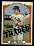 1972 Topps #755   -  Jim Fregosi Traded Front Thumbnail